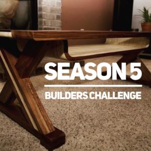 Builders Challenge Season 5 Plans