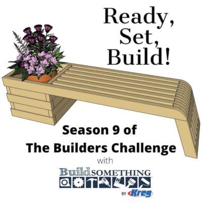 Builders Challenge Season 9 Plans